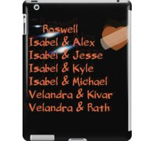 roswell tv show Isabel and her many loves iPad Case/Skin