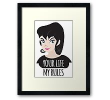 YOUR LIFE MY RULES awesome punk chick with black hair Framed Print