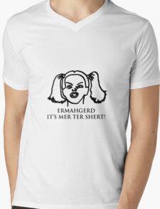 Ermahgerd Its Mer Ter Shert! Ermahgerd Girl. Oh My Mens V-Neck T-Shirt