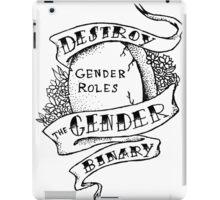 destroy the gender binary! iPad Case/Skin