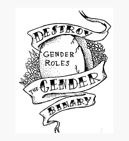 destroy the gender binary! Photographic Print