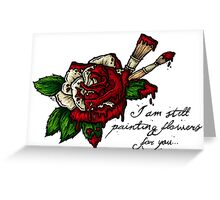 Painting Flowers  Greeting Card