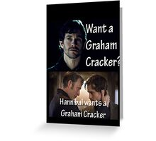 Hannibal Wants a Graham Cracker Greeting Card
