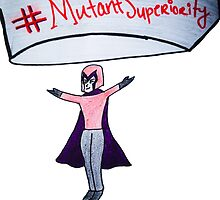 #MutantSuperiority by TheRealHorror