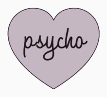 Psycho by sadgurl00