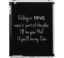 Falling in love (Black) (Dan & Phil) iPad Case/Skin