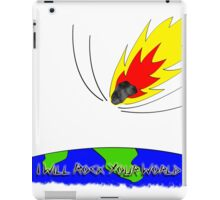 I Will Rock Your World iPad Case/Skin