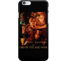 Game of thrones Tyrion Lannister Wine God iPhone Case/Skin