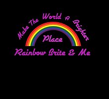 Rainbow Brite and Me by shesxmagic