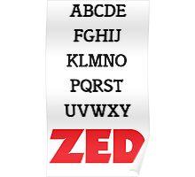 It's Zed. Poster