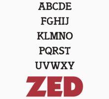 It's Zed. by AlexMohebbi