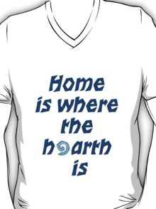 Home is Where the Hearth is T-Shirt