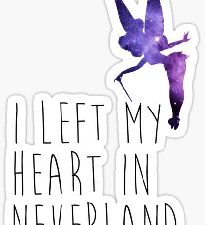 I Left my Heart in Neverland Sticker