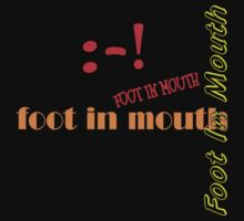 "Foot In Mouth by Lenora ""Slinky"" Regan"