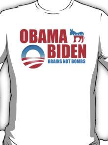 Obama Biden Brains not Bombs t shirt T-Shirt