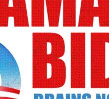 Obama Biden Brains not Bombs t shirt Sticker