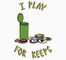 I play for keeps! Kids Clothes