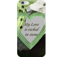 My Love Is Etched in Stone iPhone Case/Skin