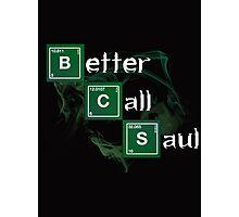 Better Call Saul Photographic Print