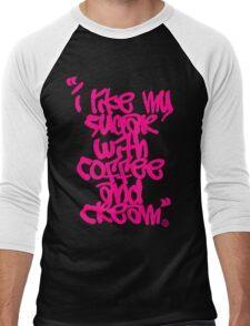 """I like my sugar with coffee and cream"" - Pink Men's Baseball ¾ T-Shirt"