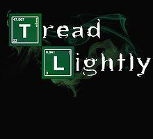 Tread Lightly by LiamSux