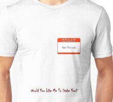 My Name Is ... Van Helsing Unisex T-Shirt
