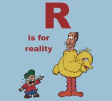 R is for Reality by Oran