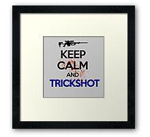 Keep Calm And Trickshot ! Framed Print