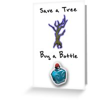 Save a Tree, Buy a Bottle - Print - DOTA2 Greeting Card