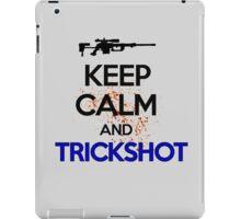 Keep Calm And Trickshot ! iPad Case/Skin