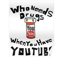 Drugs & YouTube Poster