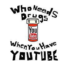 Drugs & YouTube Photographic Print