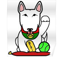 Maneki-Buruteria - Lucky Bull Terrier Poster