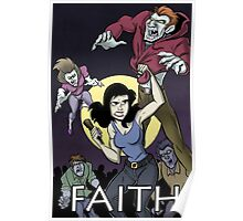 Have a Little Faith - Buffy Inspired Art Poster