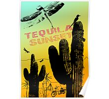 Tequila Sunset Poster
