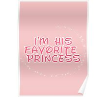 I'm His Favorite Princess (Hers of the His and Hers) Poster