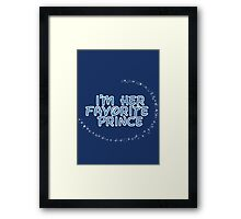 I'm Her Favorite Prince (His of the His and Hers) Framed Print