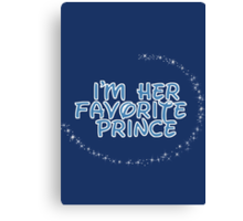 I'm Her Favorite Prince (His of the His and Hers) Canvas Print