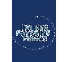 I'm Her Favorite Prince (His of the His and Hers) Photographic Print
