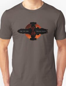 Time for some thrilling heroics T-Shirt