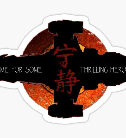 Time for some thrilling heroics Sticker