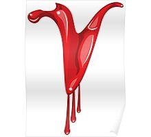 Bloody V letter Poster