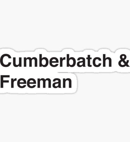 Cumberbatch & Freeman Sticker
