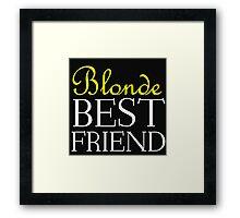 BLONDE BEST FRIEND Framed Print