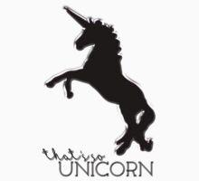 """That's so unicorn!"" Kids Clothes"