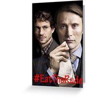 Eat the Rude #Hannigram Greeting Card