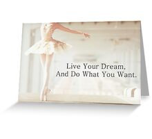 dreams quotes Greeting Card