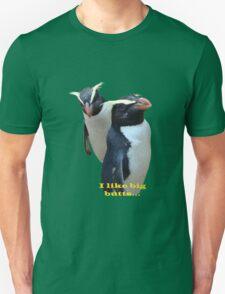 I like big Butts...    TEE T-Shirt