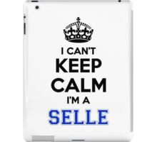 I cant keep calm Im a SELLE iPad Case/Skin