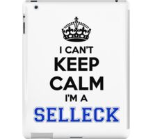 I cant keep calm Im a SELLECK iPad Case/Skin